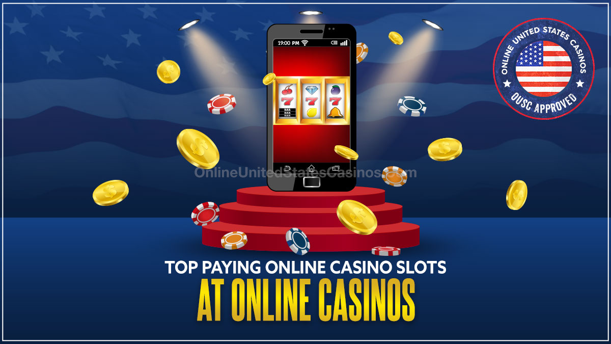 7 Top Paying Online Casino Slots
