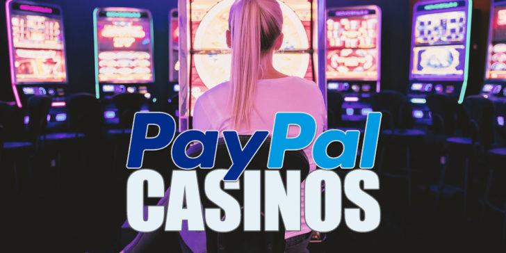 Casino Pay With Paypal
