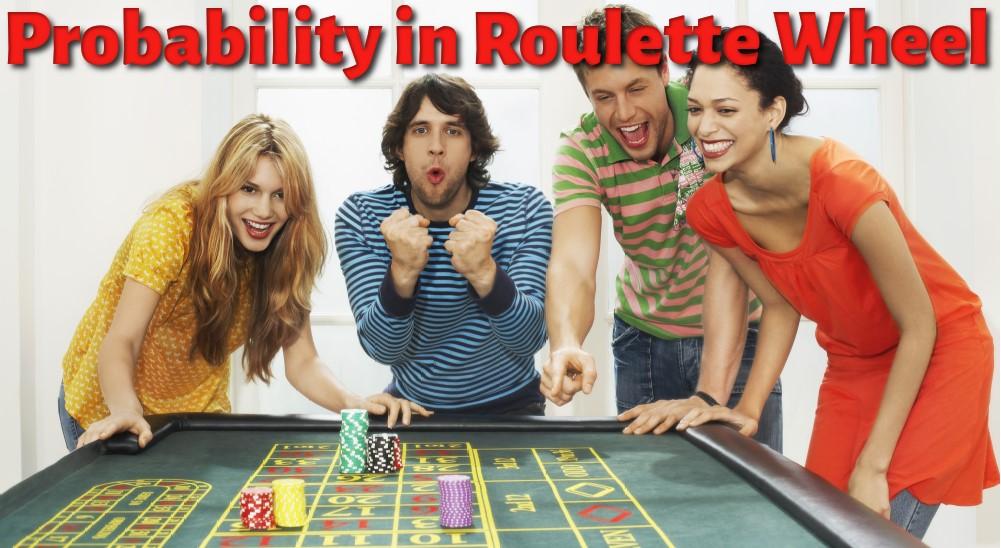 Probability in Roulette Wheel