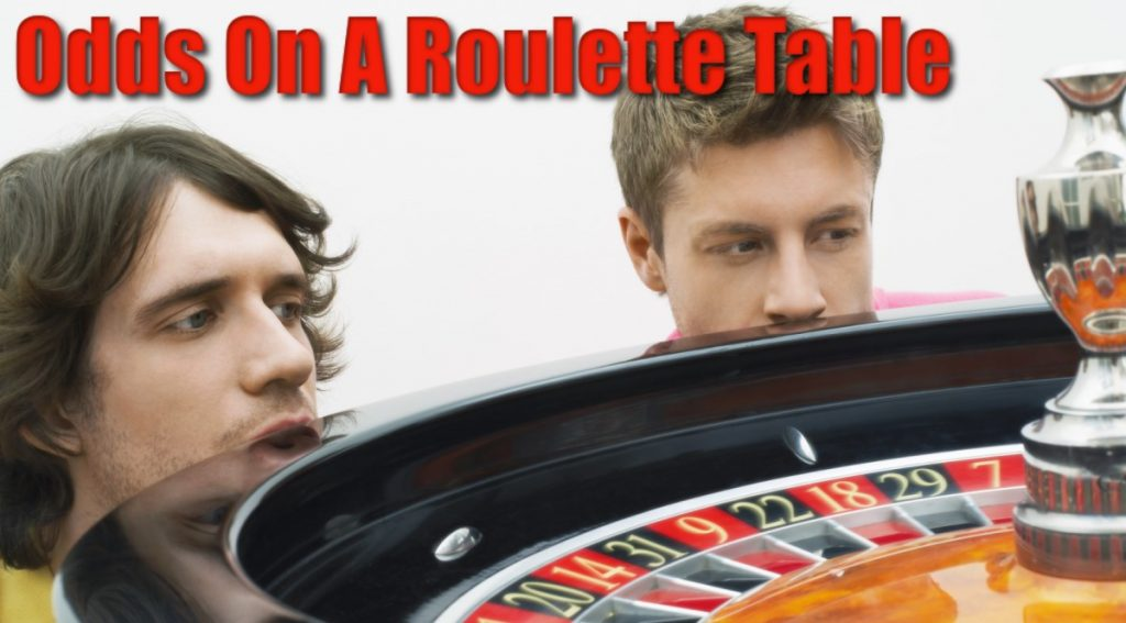 Odds On A Roulette Table