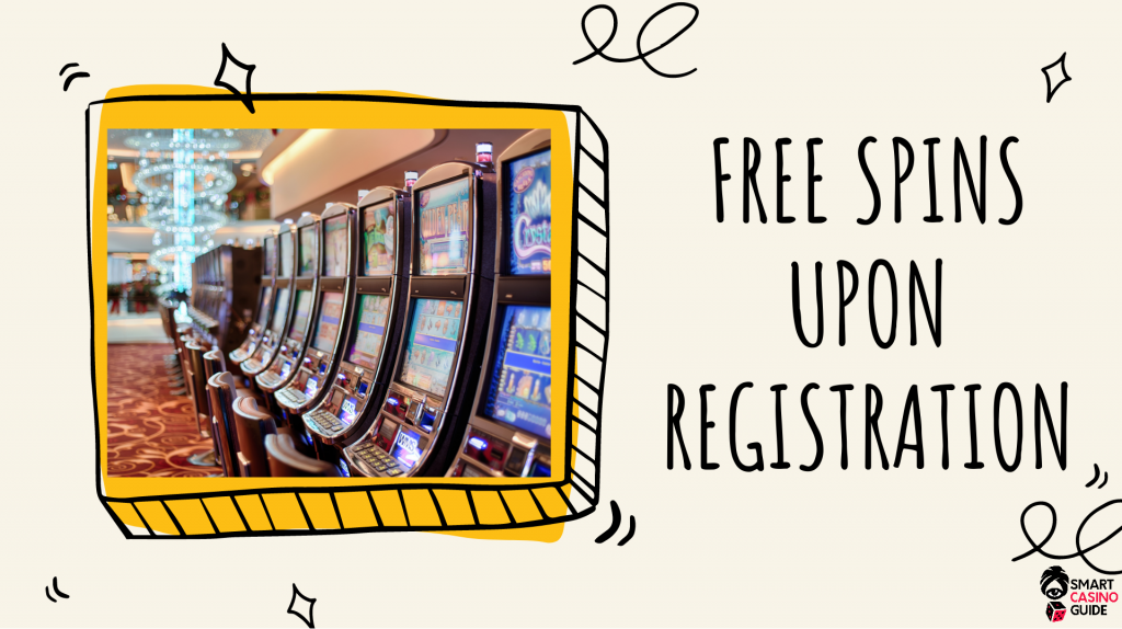 Free Spins Upon Registration